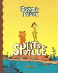 Fuzz and Pluck in Splitsville